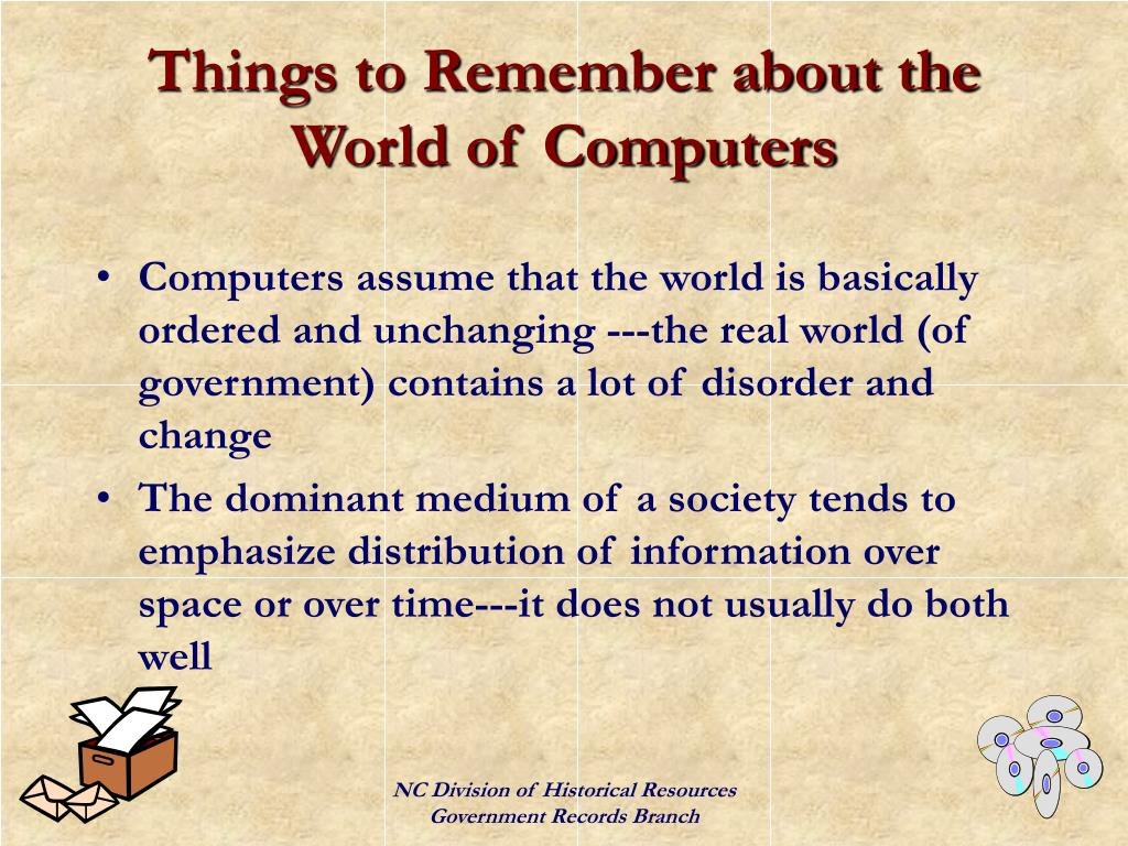 Things to Remember about the World of Computers