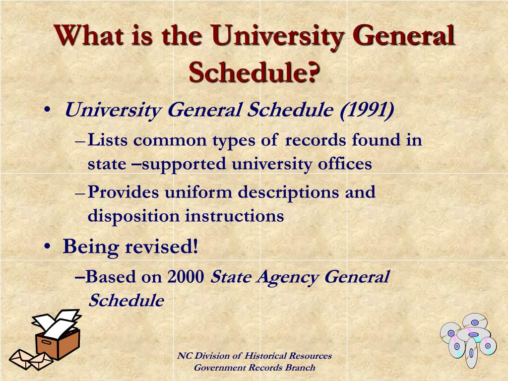 What is the University General Schedule?