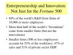 entrepreneurship and innovation not just for the fortune 500