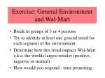 exercise general environment and wal mart