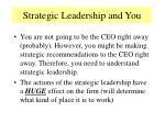 strategic leadership and you
