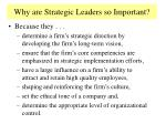 why are strategic leaders so important