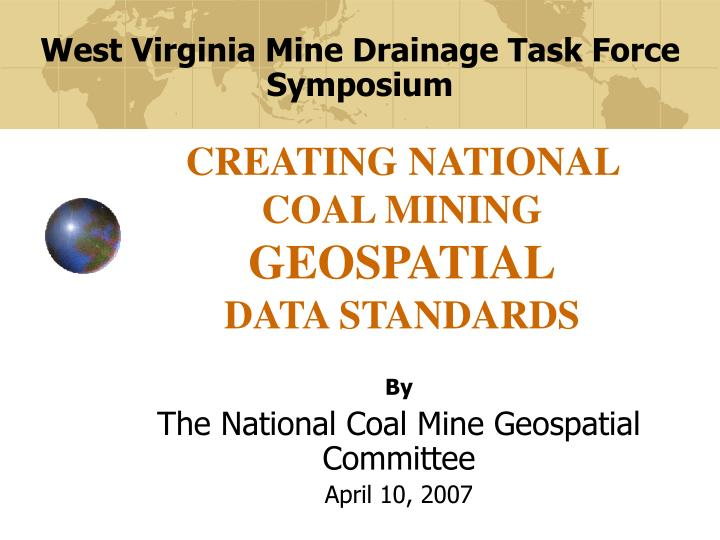 Creating national coal mining geospatial data standards