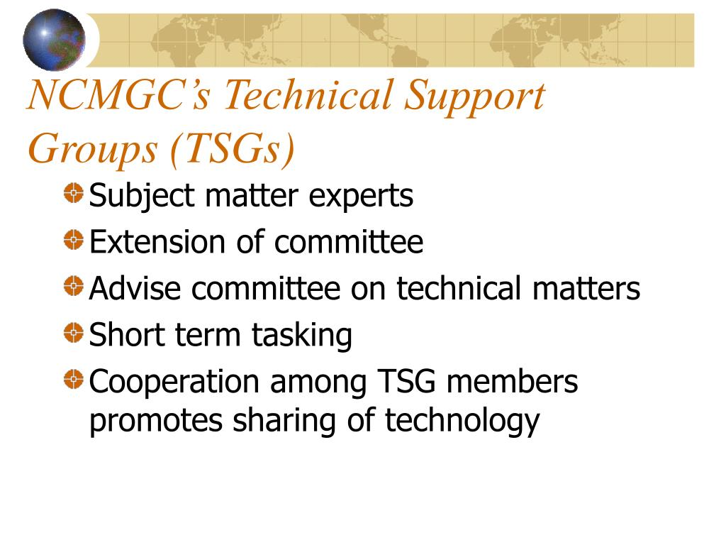 NCMGC's Technical Support Groups (TSGs)