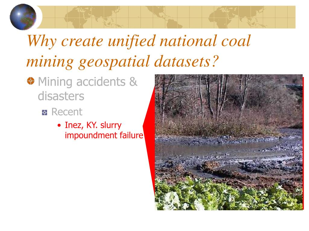 Why create unified national coal mining geospatial datasets?
