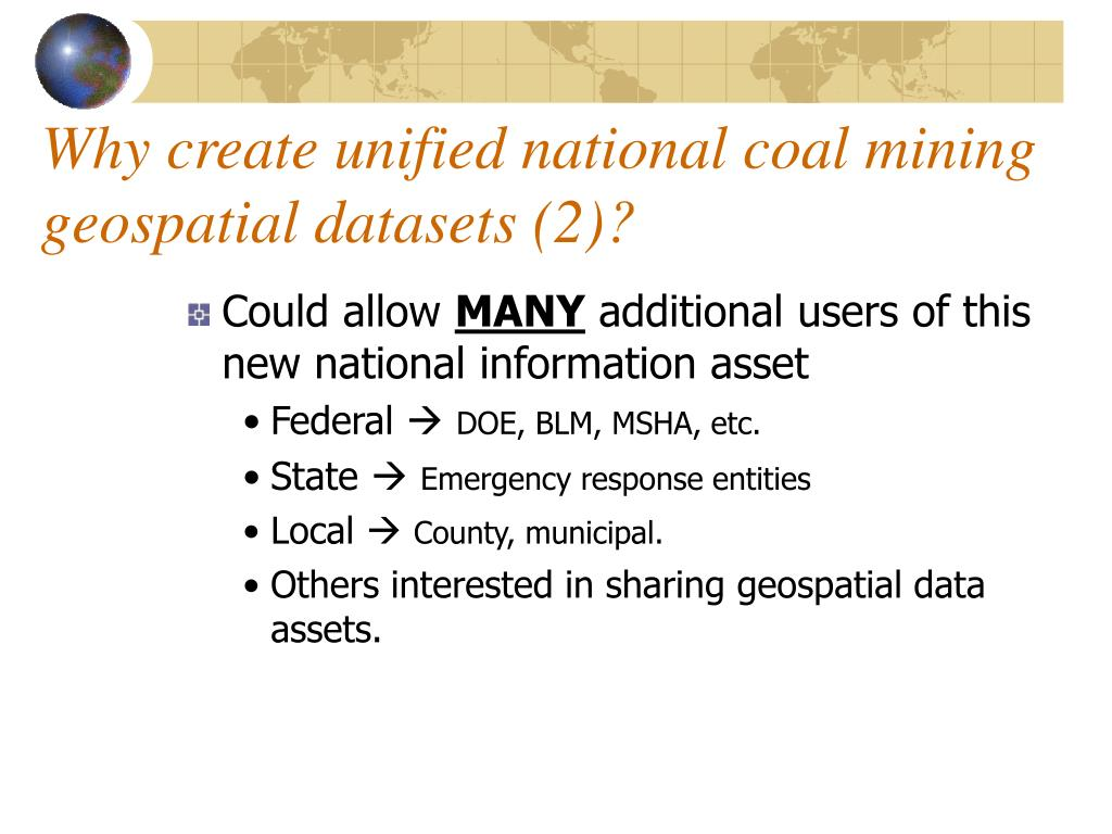 Why create unified national coal mining geospatial datasets (2)?