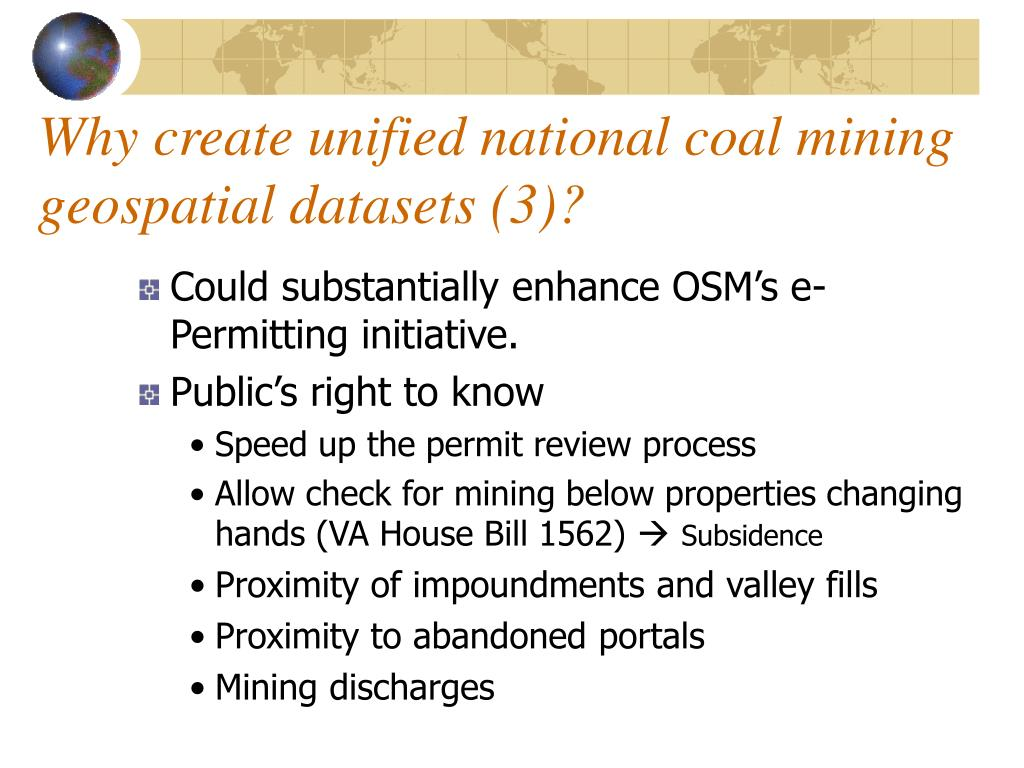 Why create unified national coal mining geospatial datasets (3)?