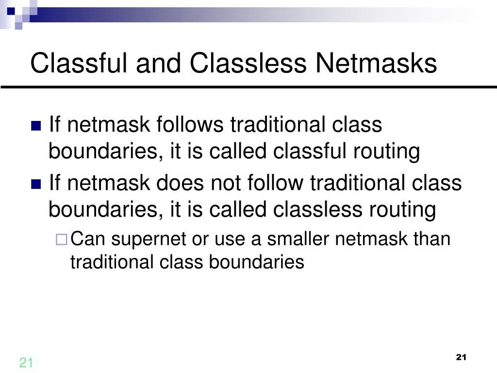 Classful and Classless Netmasks