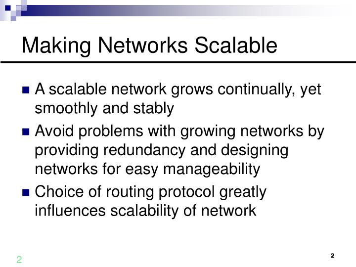 Making networks scalable