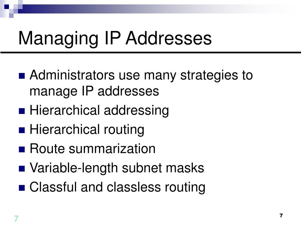 Managing IP Addresses