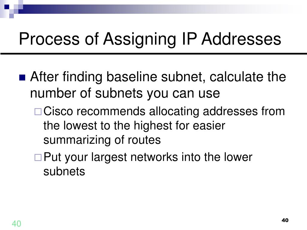 Process of Assigning IP Addresses