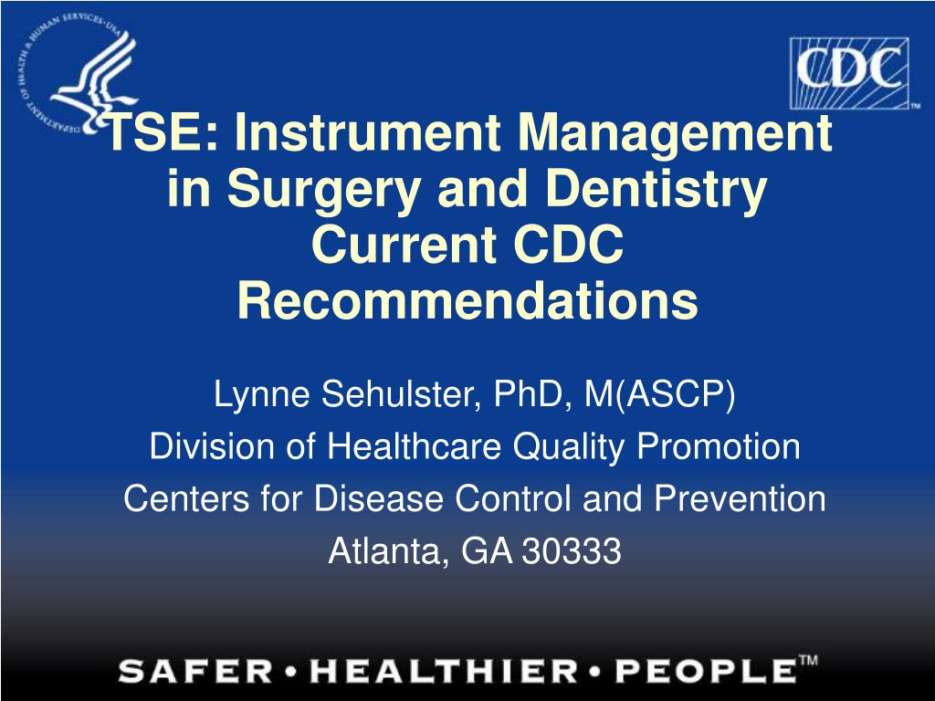 tse instrument management in surgery and dentistry current cdc recommendations l.