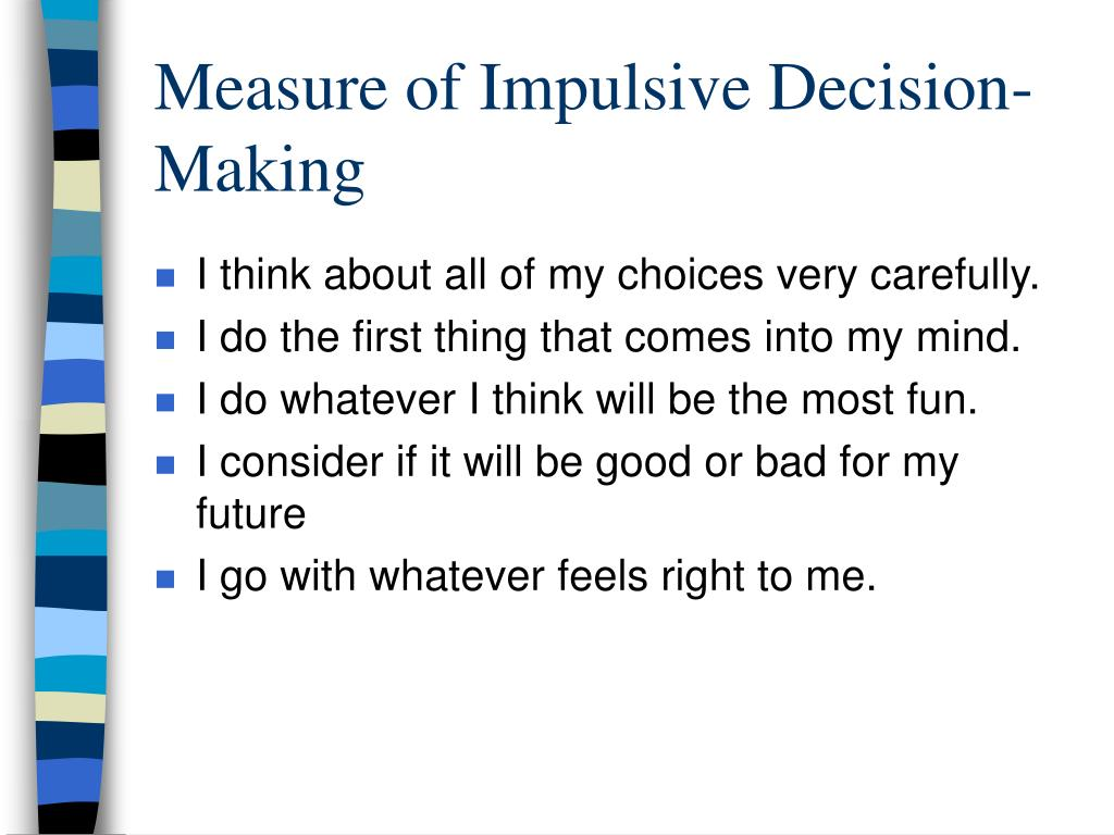 Measure of Impulsive Decision-Making