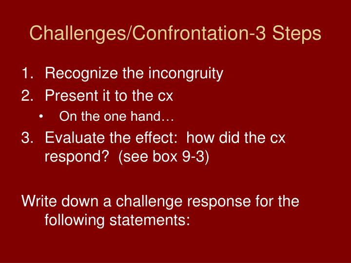Challenges confrontation 3 steps
