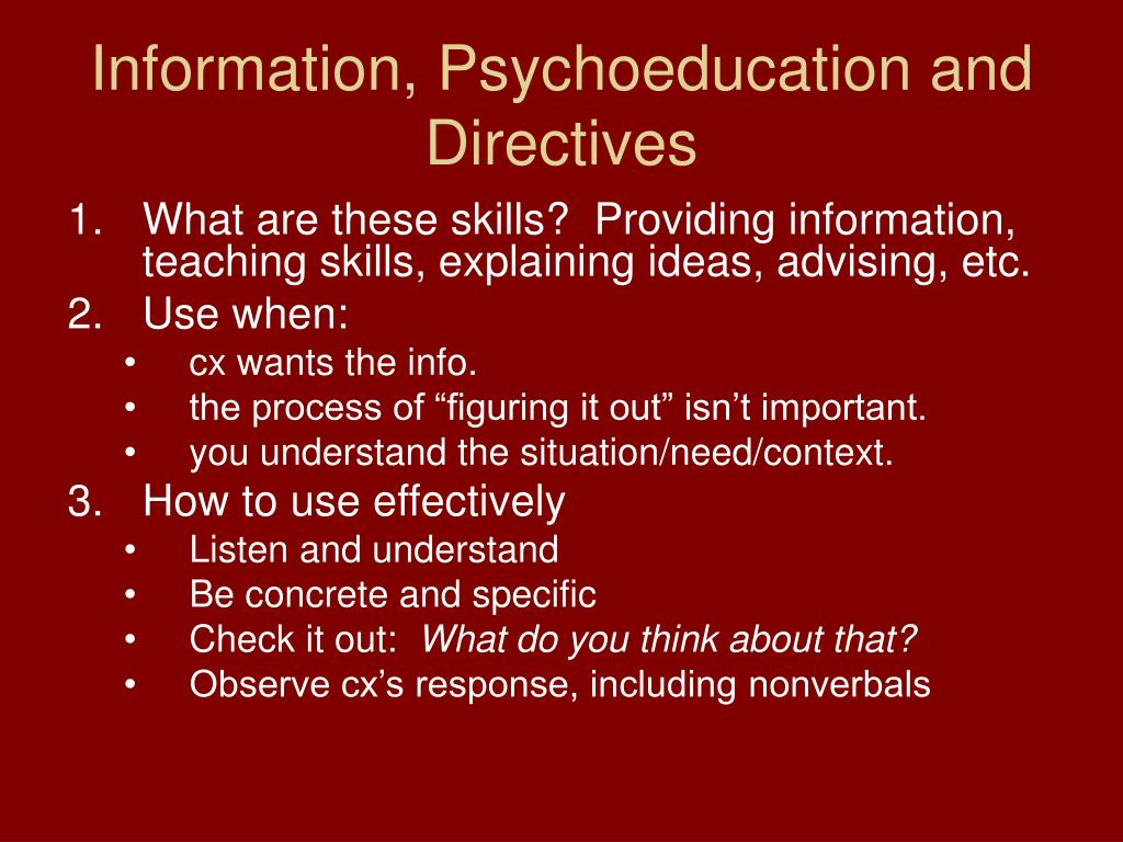 Information, Psychoeducation and Directives