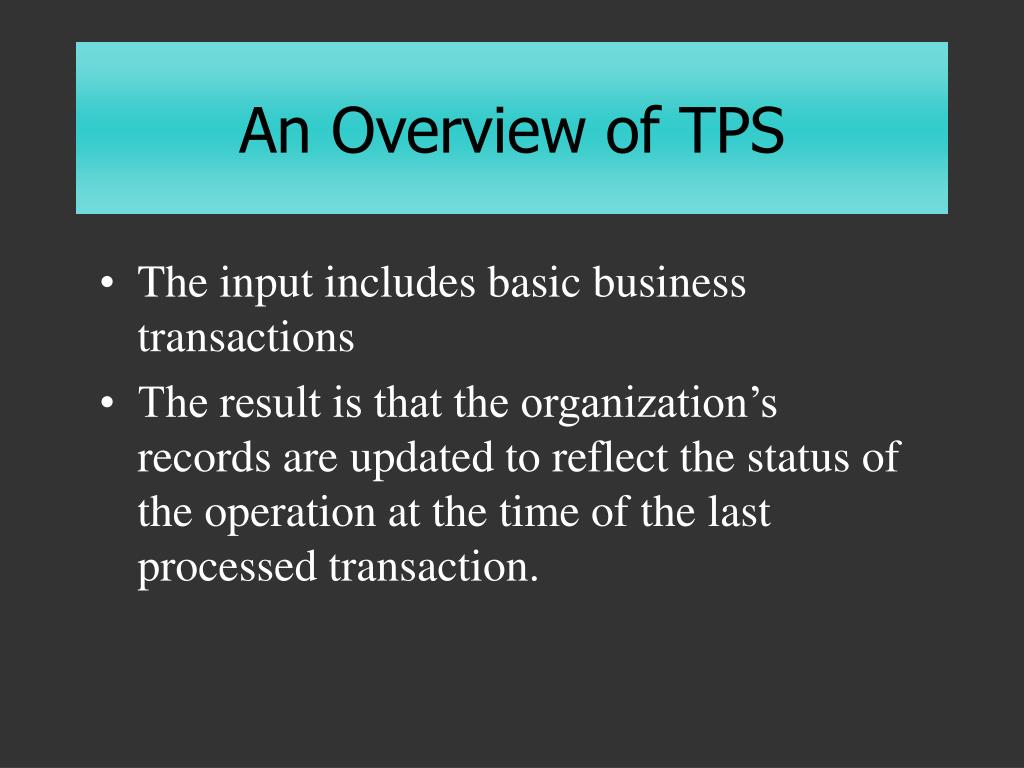 An Overview of TPS