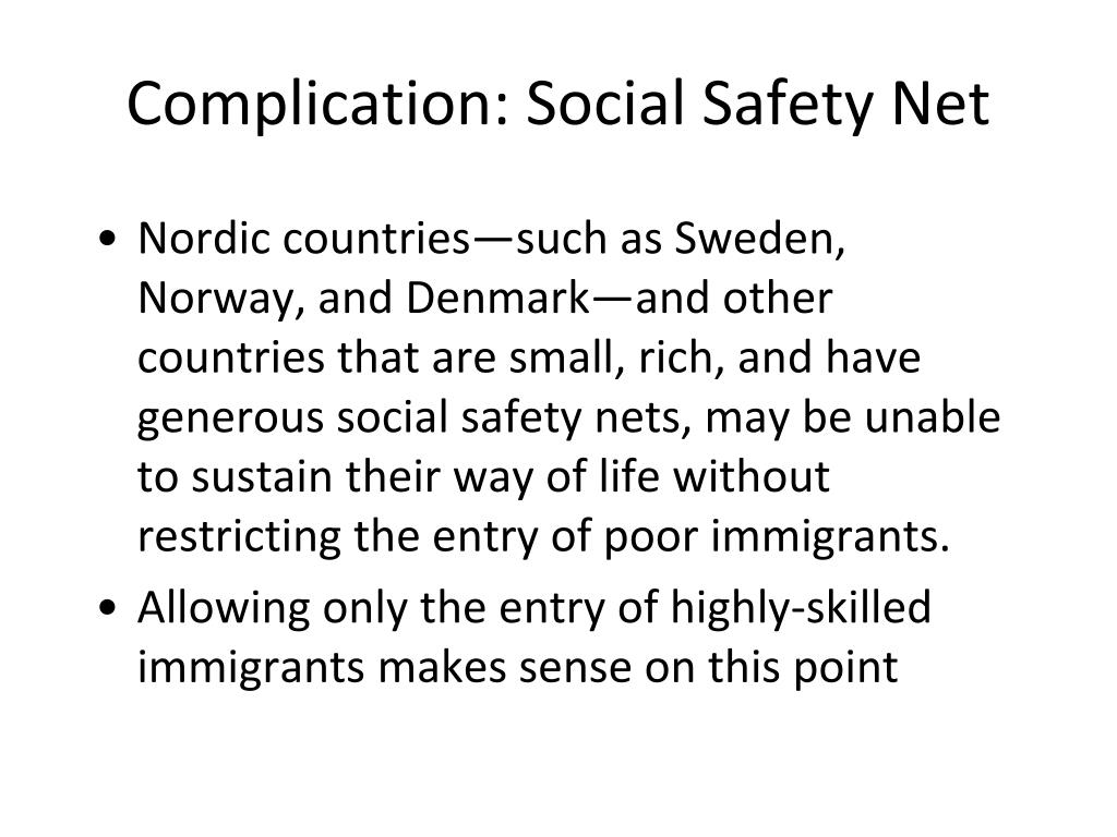 Complication: Social Safety Net