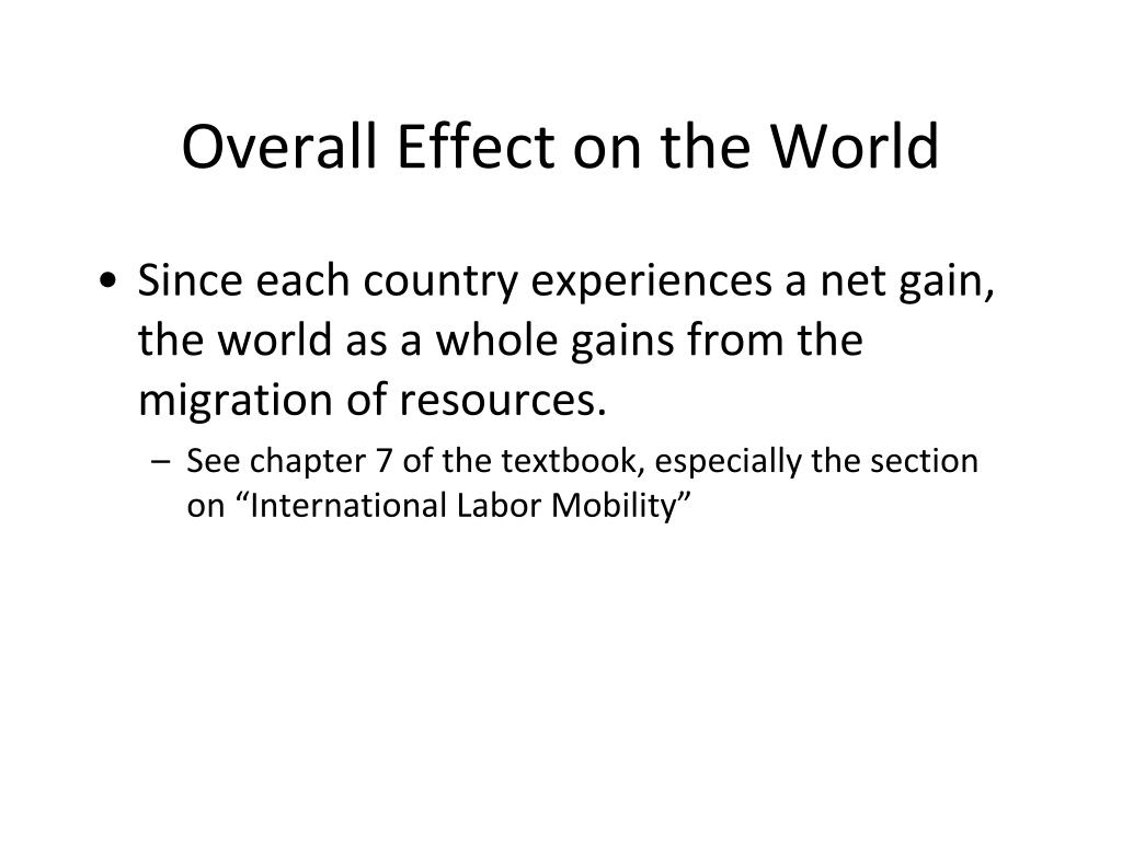 Overall Effect on the World