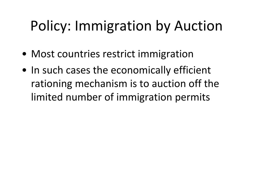 Policy: Immigration by Auction
