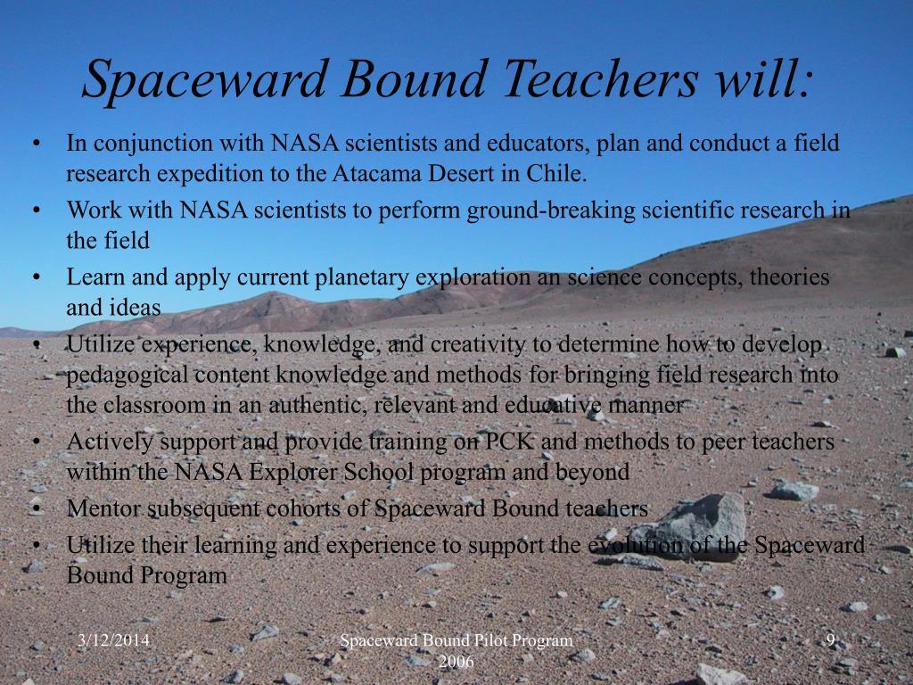 Spaceward Bound Teachers will: