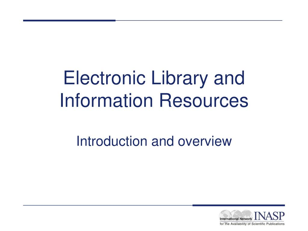 electronic library and information resources l.