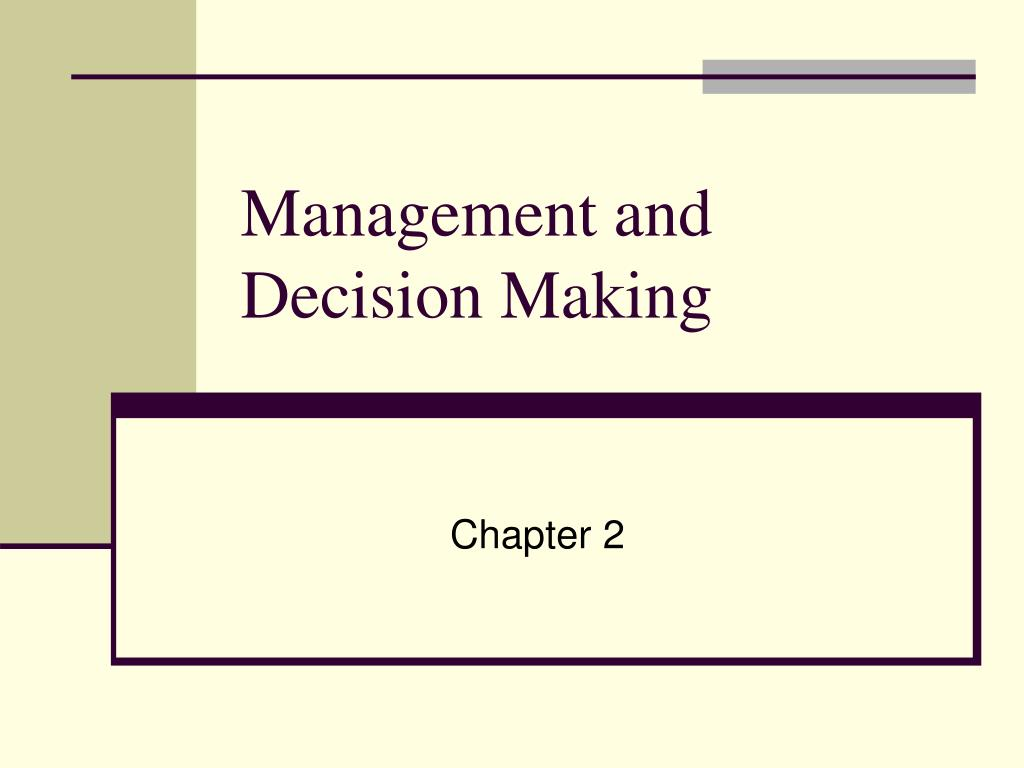 management and decision making l.