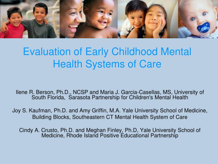 evaluation of early childhood mental health systems of care n.