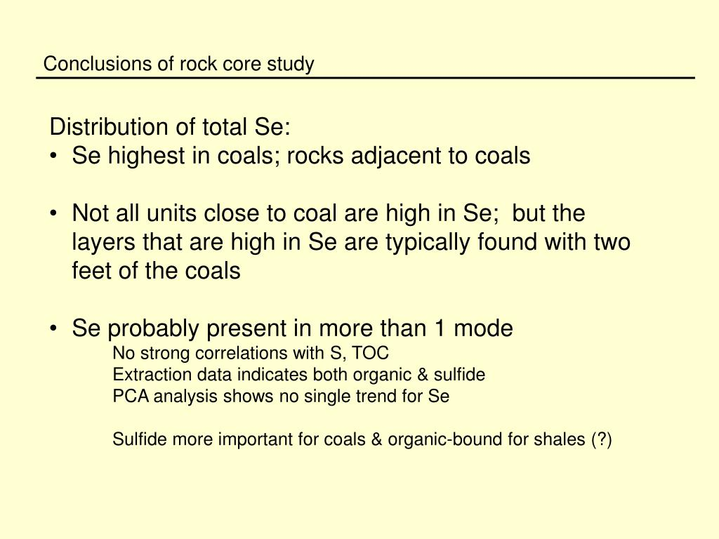 Conclusions of rock core study