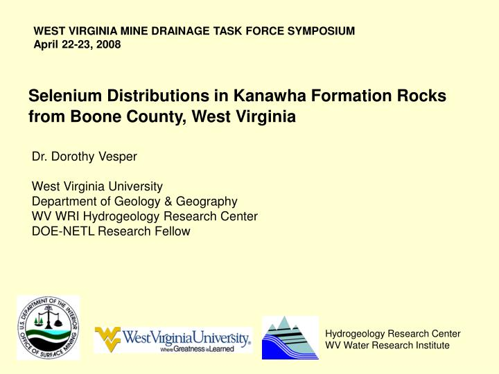 selenium distributions in kanawha formation rocks from boone county west virginia n.
