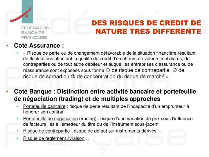 Des risques de credit de nature tres differente