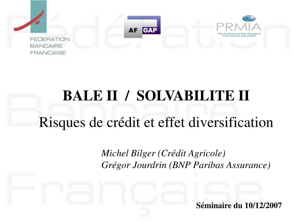 BALE II  /  SOLVABILITE II