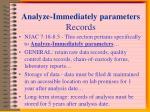 analyze immediately parameters records