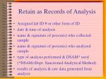 retain as records of analysis