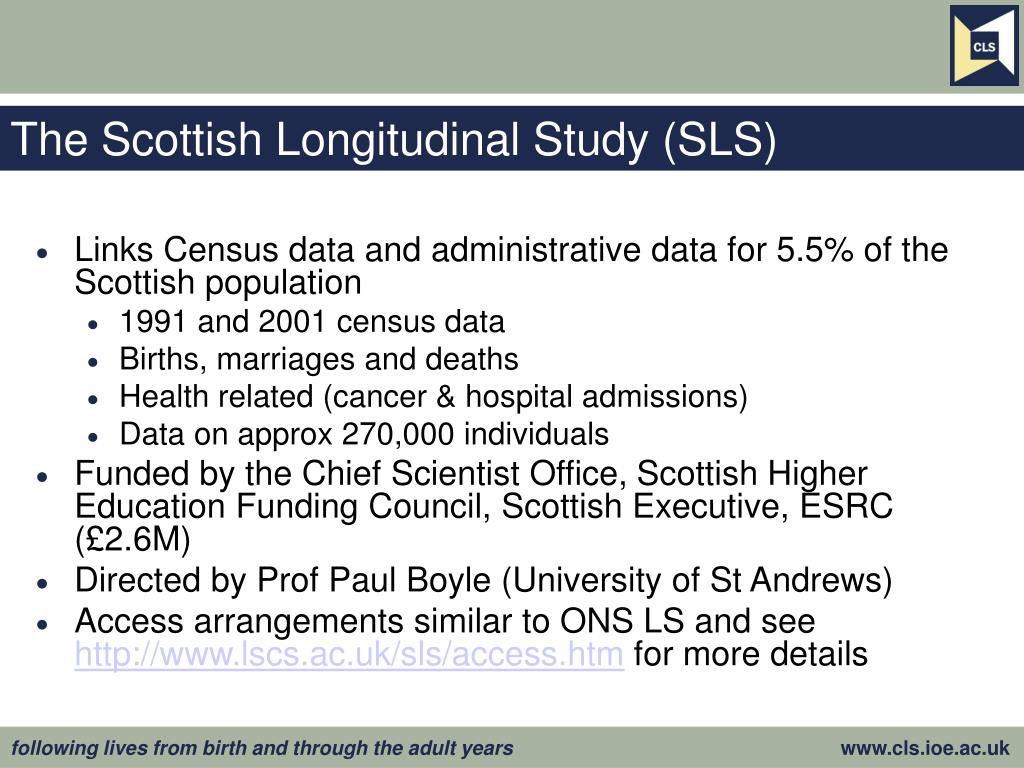 The Scottish Longitudinal Study (SLS)