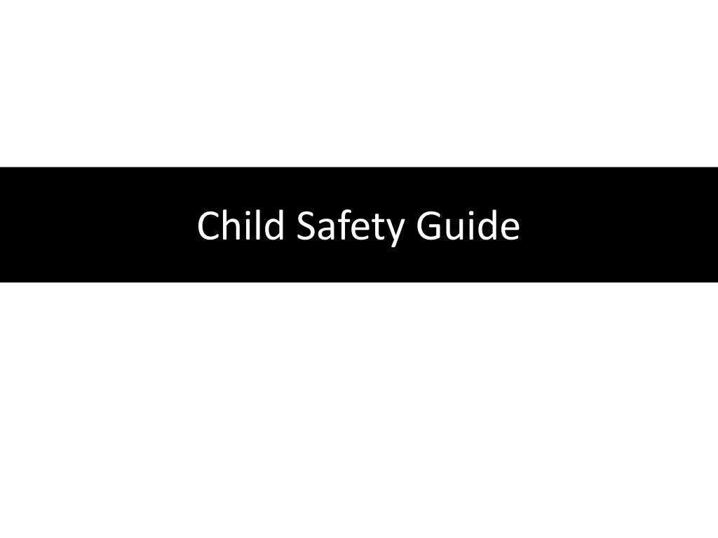 Child Safety Guide