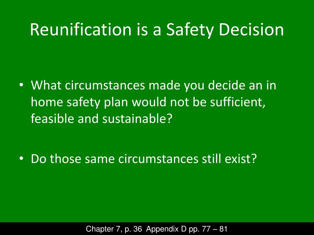Reunification is a Safety Decision