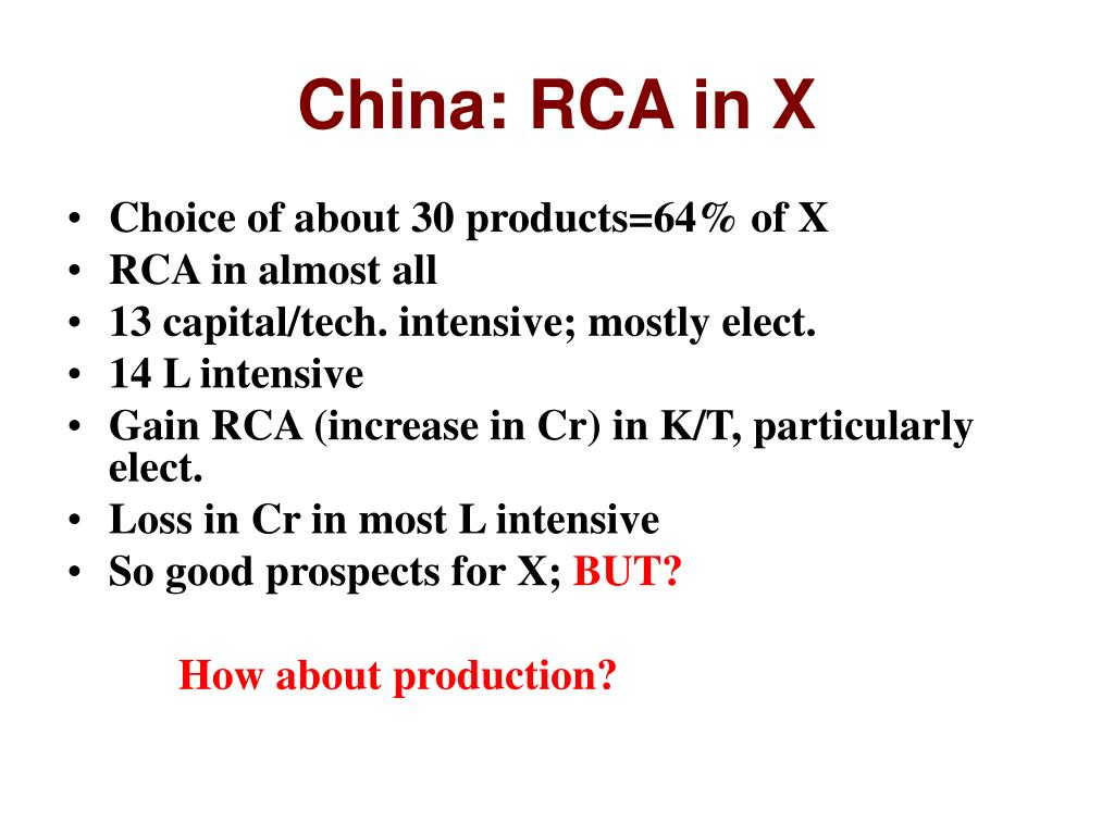 China: RCA in X