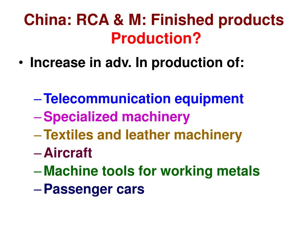 China: RCA & M: Finished products