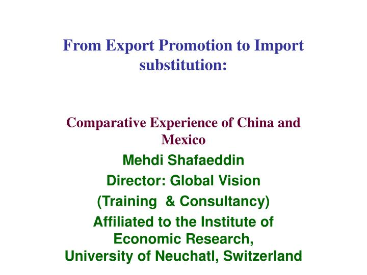 From export promotion to import substitution