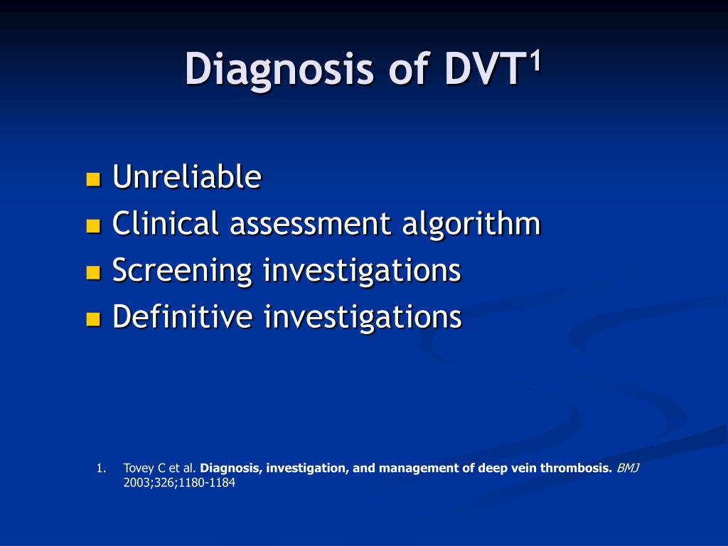 Diagnosis of DVT