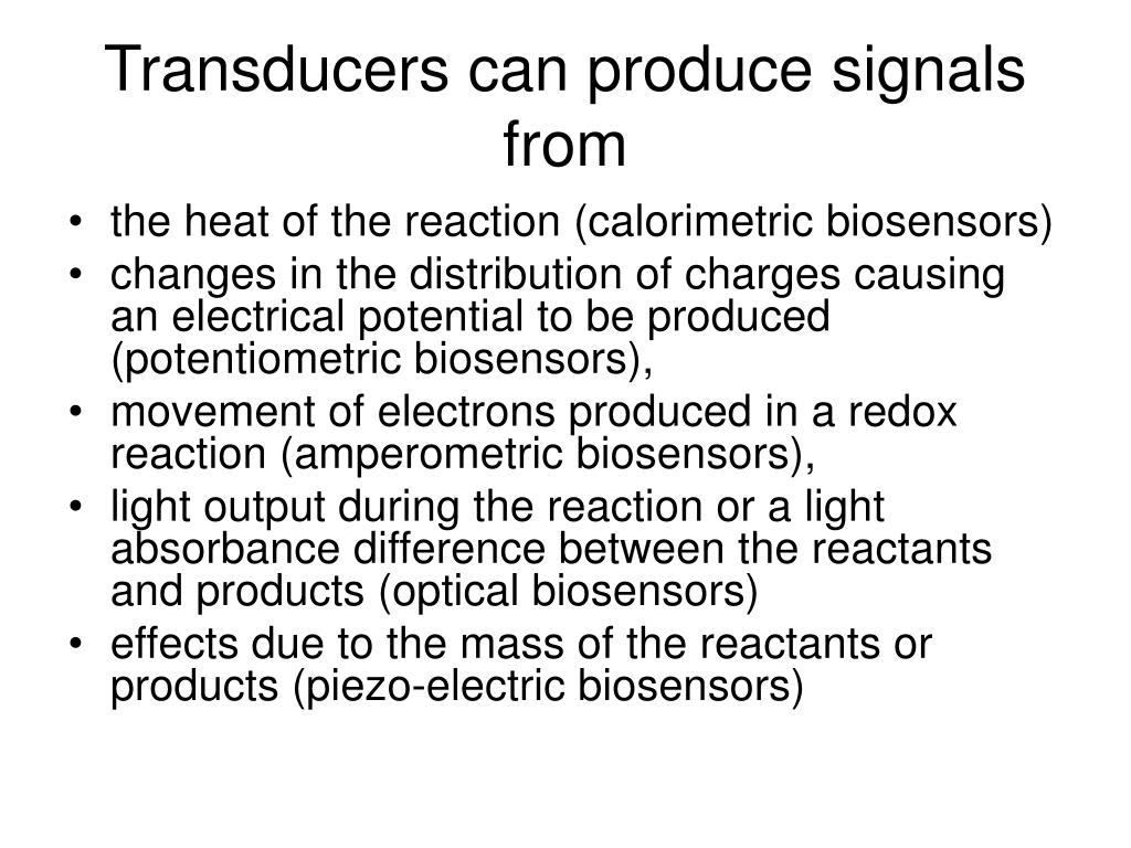 Transducers can produce signals from