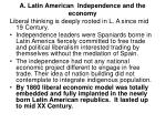 a latin american independence and the economy