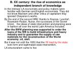 b xx century the rise of economics as independent branch of knowledge