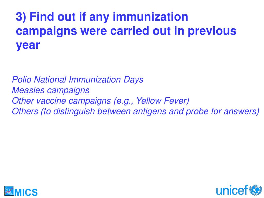 3) Find out if any immunization campaigns were carried out in previous year