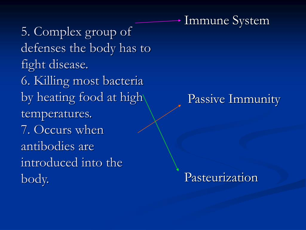 5. Complex group of defenses the body has to fight disease.