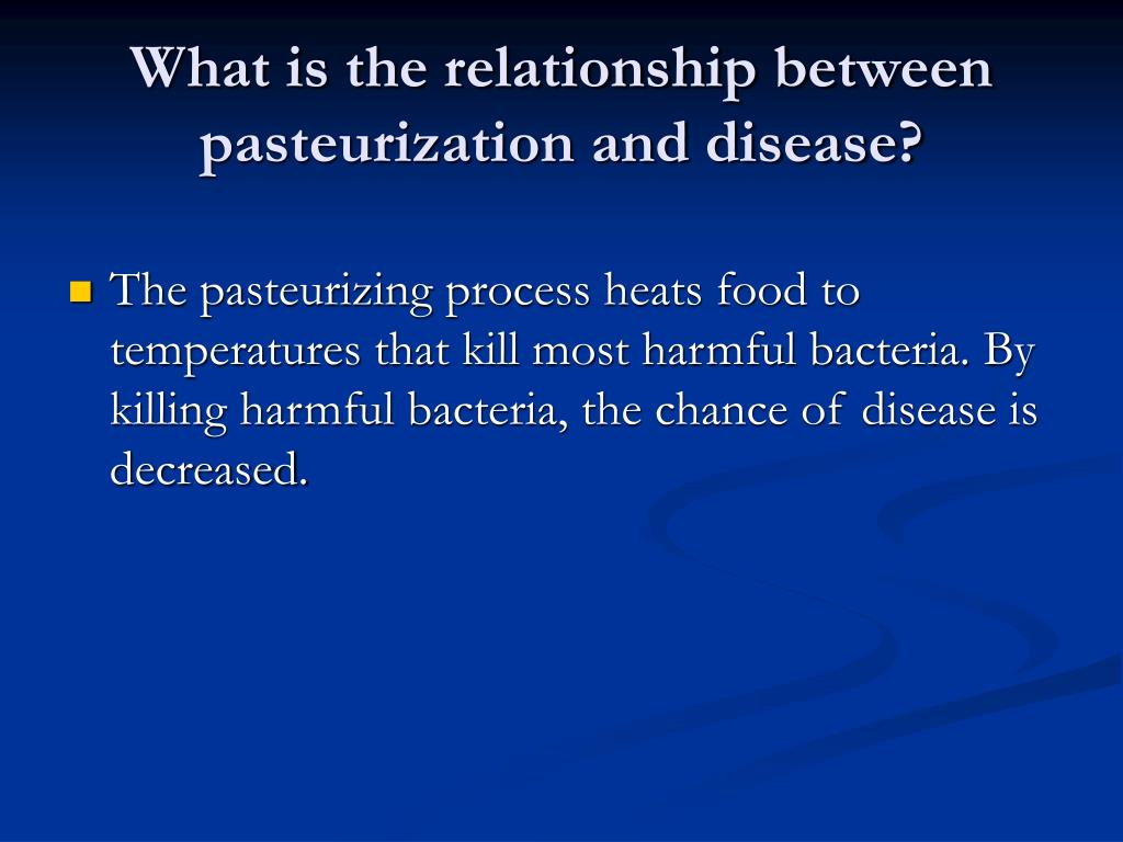 What is the relationship between pasteurization and disease?