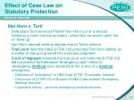 effect of case law on statutory protection46