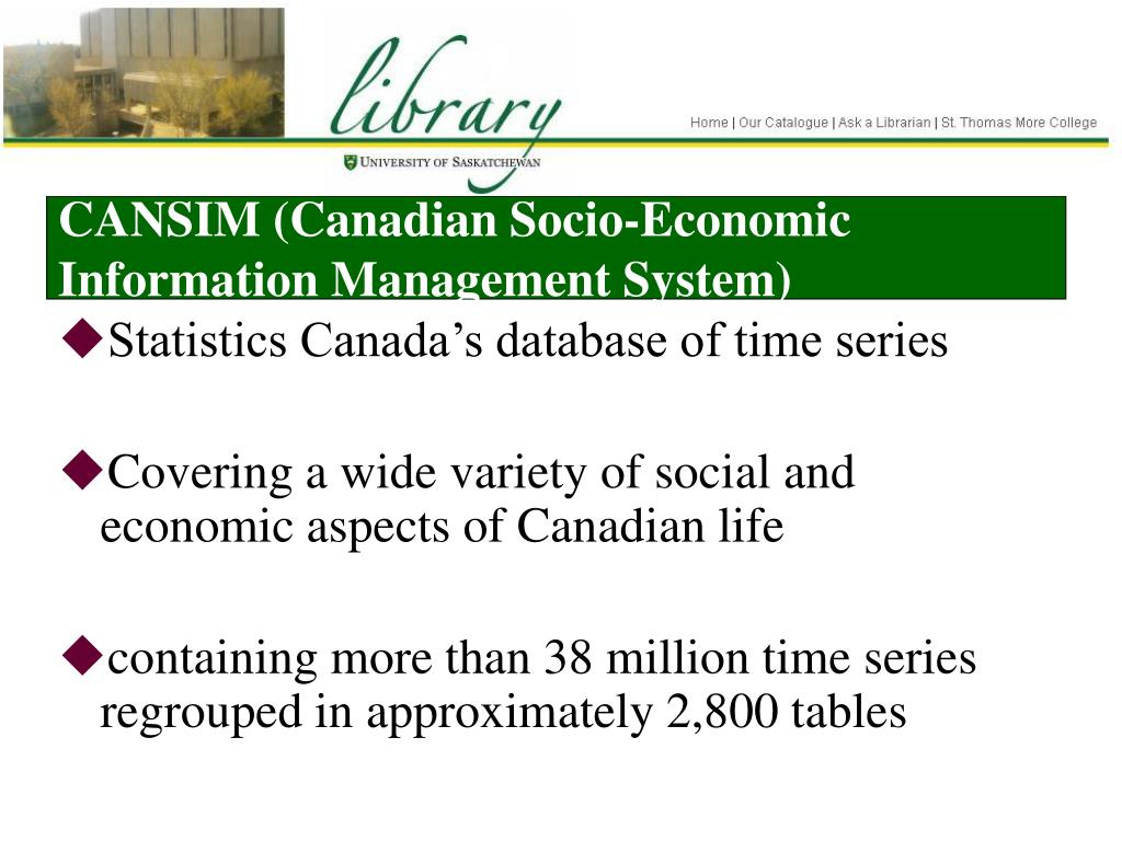 CANSIM (Canadian Socio-Economic Information Management System)