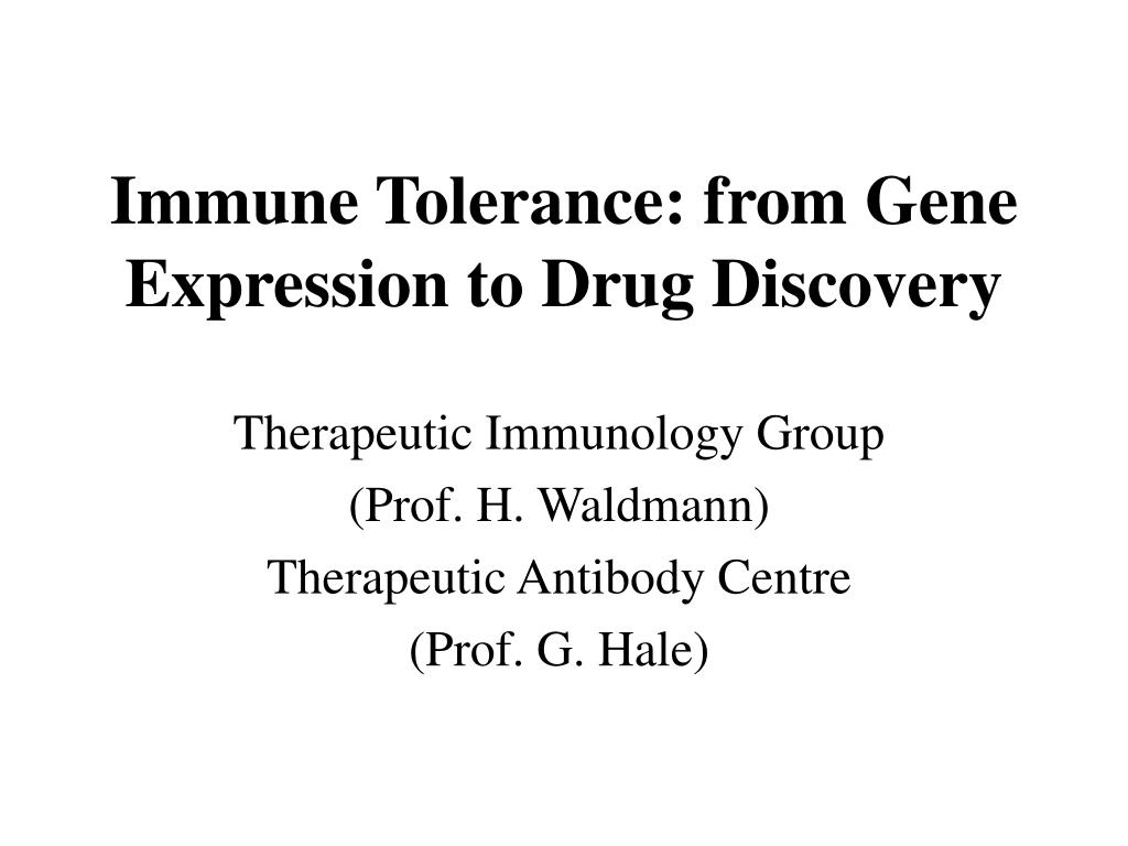 immune tolerance from gene expression to drug discovery l.