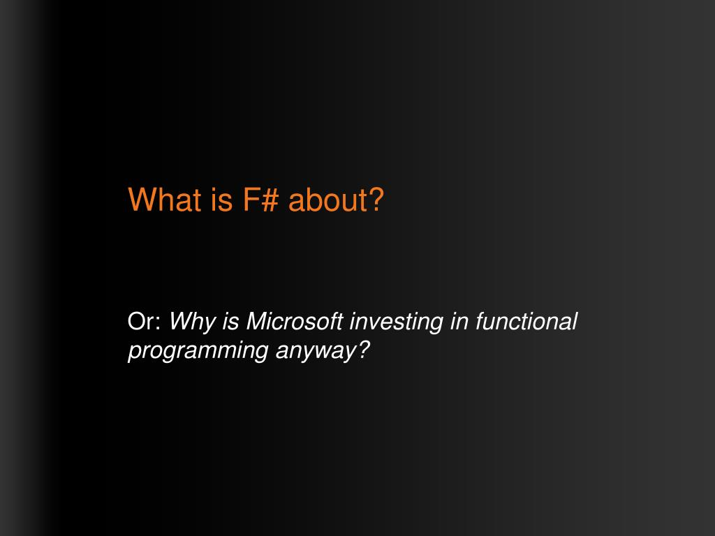 What is F# about?